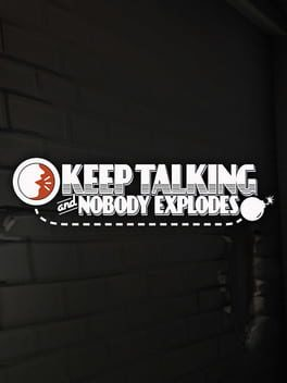 Cover von Keep Talking and Nobody Explodes